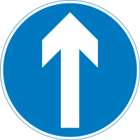 Proceed straight—no turns. (Notice this sign is round)